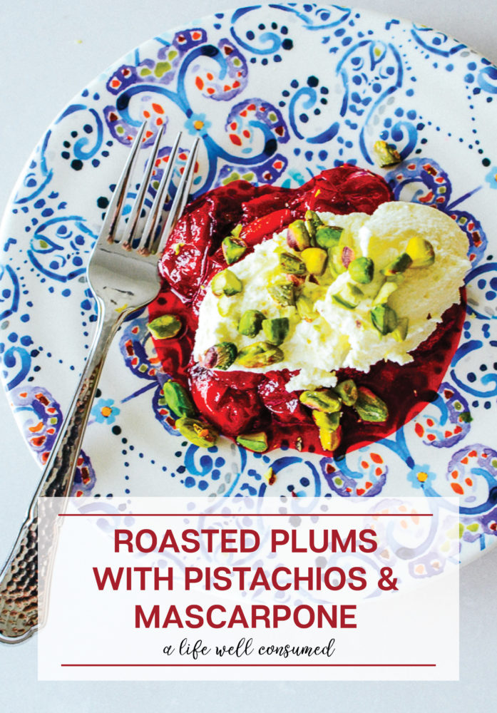 A delicious, Fall dessert recipe using roasted plums, indulgent mascarpone and my favourite nut, pistachio!