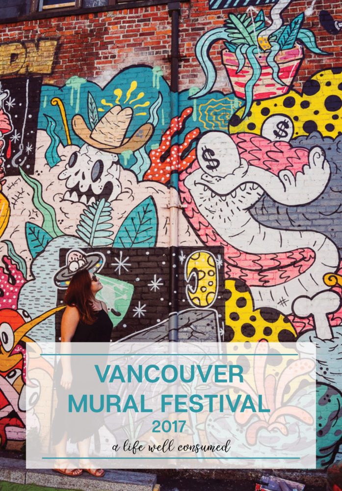 Spend a Sunday in Vancouver exploring the Vancouver Mural Festival. Explore Mount Pleasant and wander around aimlessly taking in local art.